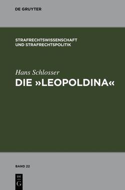 """Die """"Leopoldina"""" von Schlosser,  Hans"""