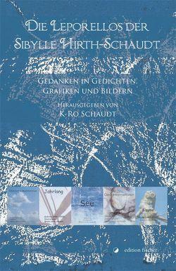 Die Leporellos der Sibylle Hirth-Schaudt von Schaudt,  K-Ro