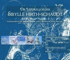Die Leporellos der Sybille Hirth-Schaudt von Berlinghof,  Ursula, Hirth-Schaudt,  Sybille
