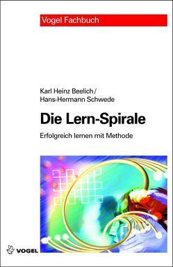 Die Lern-Spirale von Beelich,  Karl H, Schwede,  Hans H