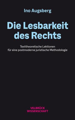 Die Lesbarkeit des Rechts von Augsberg,  Ino