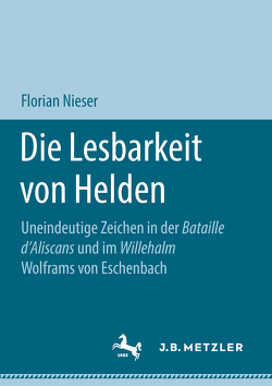 Die Lesbarkeit von Helden von Nieser,  Florian