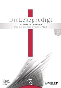 Die Lesepredigt, Perikopenreihe I / Die Lesepredigt 2018/2019 von Gorski,  Horst