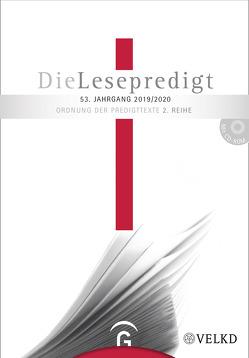 Die Lesepredigt, Perikopenreihe II / Die Lesepredigt 2019/2020 von Gorski,  Horst