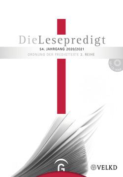 Die Lesepredigt, Perikopenreihe III / Die Lesepredigt 2020/20201 von Gorski,  Horst