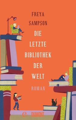 Die letzte Bibliothek der Welt von Kögeböhn,  Lisa, Sampson,  Freya