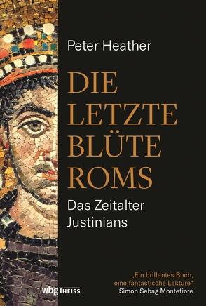 Die letzte Blüte Roms von Hartz,  Cornelius, Heather,  Peter