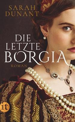 Die letzte Borgia von Dunant,  Sarah, Knecht,  Peter