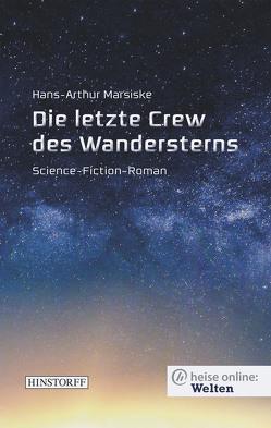 Die letzte Crew des Wandersterns von Marsiske,  Hans-Arthur