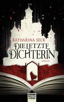 Die letzte Dichterin von Seck,  Katharina
