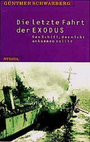Die letzte Fahrt der Exodus von Schwarberg,  Günther