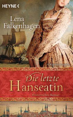 Die letzte Hanseatin von Falkenhagen,  Lena