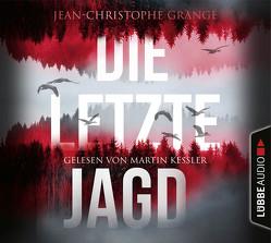 Die letzte Jagd von Grangé,  Jean-Christophe, Keßler,  Martin, Werner,  Ulrike