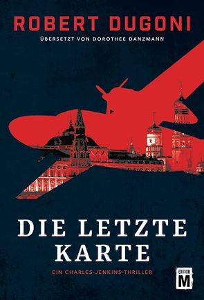 Die letzte Karte von Danzmann,  Dorothee, Dugoni,  Robert