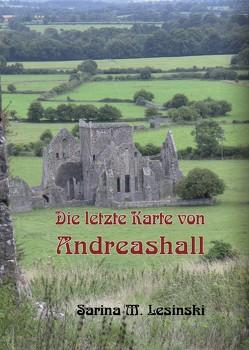 Die letzte Karte von Andreashall von Lesinski,  Sarina M