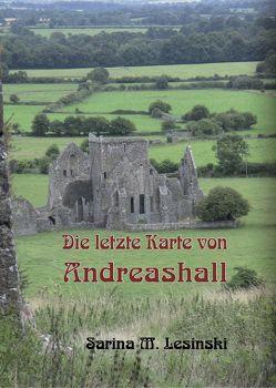 Die letzte Karte von Andreashall von Lesinski,  Sarina Maria