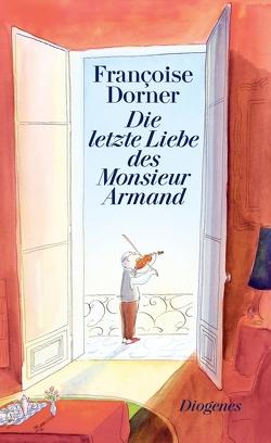 Die letzte Liebe des Monsieur Armand von Dorner,  Françoise, Gersch,  Christel
