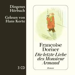 Die letzte Liebe des Monsieur Armand von Dorner,  Françoise, Gersch,  Christel, Korte,  Hans