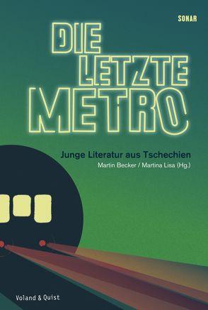 Die letzte Metro von Becker,  Martin, Lisa,  Martina