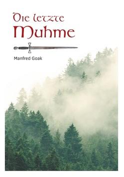 Die letzte Muhme von Goak,  Manfred