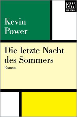 Die letzte Nacht des Sommers von Power,  Kevin, Timmermann,  Klaus, Wasel,  Ulrike