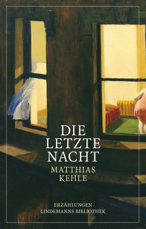 Die letzte Nacht von Kehle,  Matthias