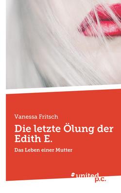 Die letzte Ölung der Edith E. von Fritsch,  Vanessa