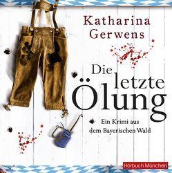 Die letzte Ölung von Gerwens,  Katharina, Hildenbrandt,  Gaby