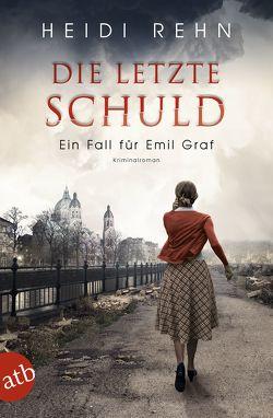 Die letzte Schuld von Rehn,  Heidi