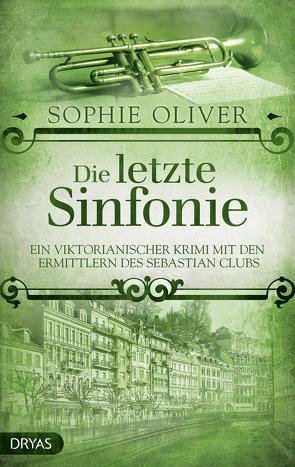 Die letzte Sinfonie von Oliver,  Sophie