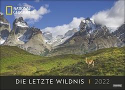 Die letzte Wildnis Edition National Geographic Kalender 2022 von NAT GEO