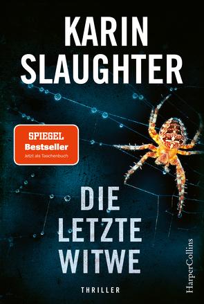 Die letzte Witwe von Kinzel,  Fred, Slaughter,  Karin