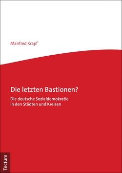 Die letzten Bastionen? von Krapf,  Manfred