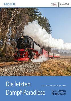 Die letzten Dampf-Paradiese von Koschinski,  Konrad, Scholz,  Helge