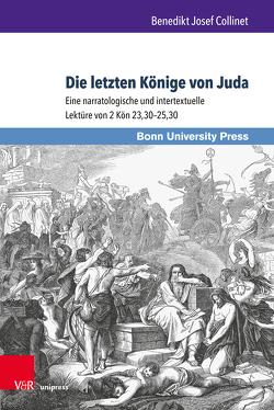 Die letzten Könige von Juda von Collinet,  Benedikt Josef
