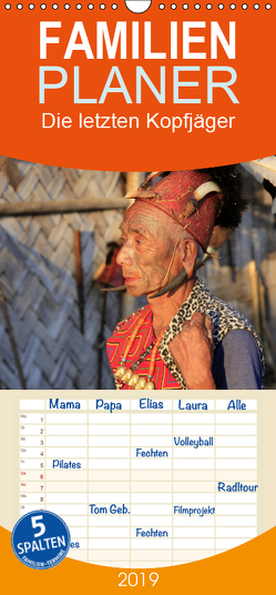 Die letzten Kopfjäger – Zeitzeugen einer Kultur im Nagaland – Familienplaner hoch (Wandkalender 2019 , 21 cm x 45 cm, hoch) von Herzog,  Michael