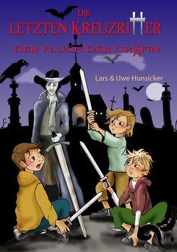 Die letzten Kreuzritter von Hunsicker,  Lars, Hunsicker,  Uwe