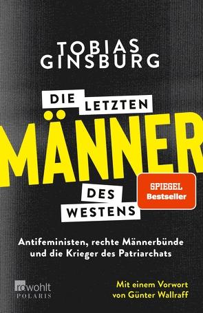 Die letzten Männer des Westens von Ginsburg,  Tobias