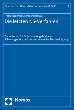 Die letzten NS-Verfahren von Lehmann,  Jens, Lüttig,  Frank