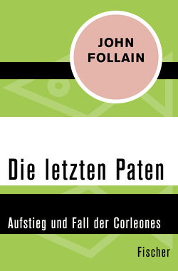 Die letzten Paten von Follain,  John, Gabler,  Irmengard