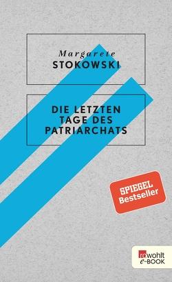 Die letzten Tage des Patriarchats von Stokowski,  Margarete