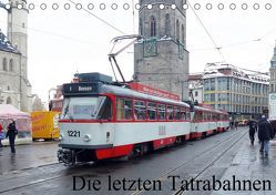 Die letzten Tatrabahnen (Tischkalender 2019 DIN A5 quer)