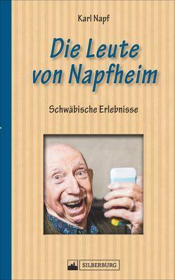 Die Leute von Napfheim von Karl Napf