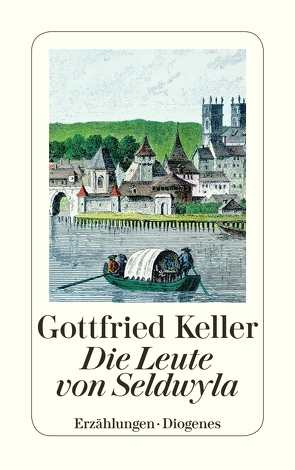 Die Leute von Seldwyla von Keller,  Gottfried