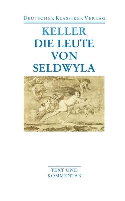 Die Leute von Seldwyla von Böning,  Thomas, Keller,  Gottfried