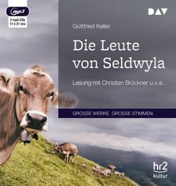 Die Leute von Seldwyla von Brückner,  Christian, Euba,  Wolf, Keller,  Gottfried, Schlott,  Ernst, Schmidt,  Heiner