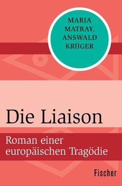 Die Liaison von Krüger,  Answald, Matray,  Maria