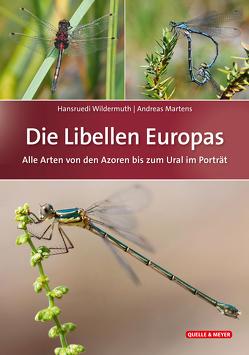Die Libellen Europas von Martens,  Andreas, Wildermuth,  Hansruedi