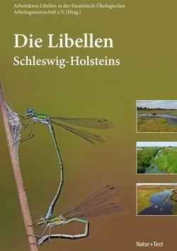 Die Libellen Schleswig-Holsteins von Arbeitskreis Libellen in der Faunistisch-Ökologischen Arbeitsgemeinschaft e. V., Bruens,  Angela, Drews,  Arne, Haacks,  Manfred, Winkler,  Christian
