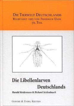 Die Libellenlarven Deutschlands von Heidemann,  Harald, Seidenbusch,  Richard